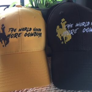 Shop Wyoming World Needs More Cowboys cap