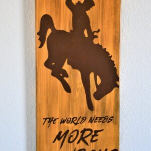 "Shop Wyoming ""The World Needs More Cowboys"" Wall Art"