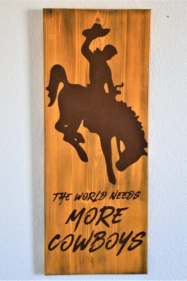 "Shop Wyoming ""The World Needs More Cowboys"" Wall Art"
