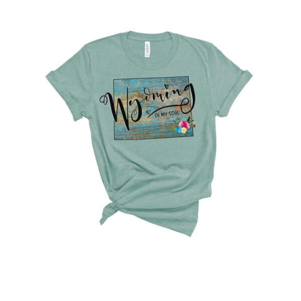 Shop Wyoming Wyoming in my Soul T-Shirt