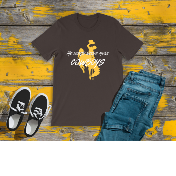 Shop Wyoming The World Needs More Cowboys Shirt