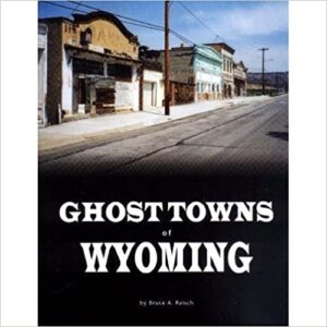 Shop Wyoming Ghost Towns of Wyoming Book Signed Edition