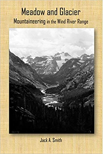 Shop Wyoming Meadow and Glacier: Mountaineering in the Wind River Range
